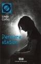 Couverture : Dernière station Linda Corbo