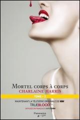 Mortel Corps à Corps T.3