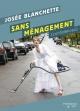 Couverture : Sans ménagement (confidences) Josée Blanchette, Jacques Nadeau