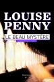 Couverture : Armand Gamache enquête: le beau mystère Louise Penny