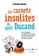 Couverture : Carnets insolites du prof Durand: de la télépathie au voyage... Stéphane Durand, Lison Bernet