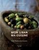 Couverture : Mon Liban, ma cuisine : petites bouchées et grands plats Jean Longpré, Racha Bassoul