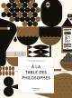 Couverture : À la table des philosophes Normand Baillargeon, Raymond Biesinger