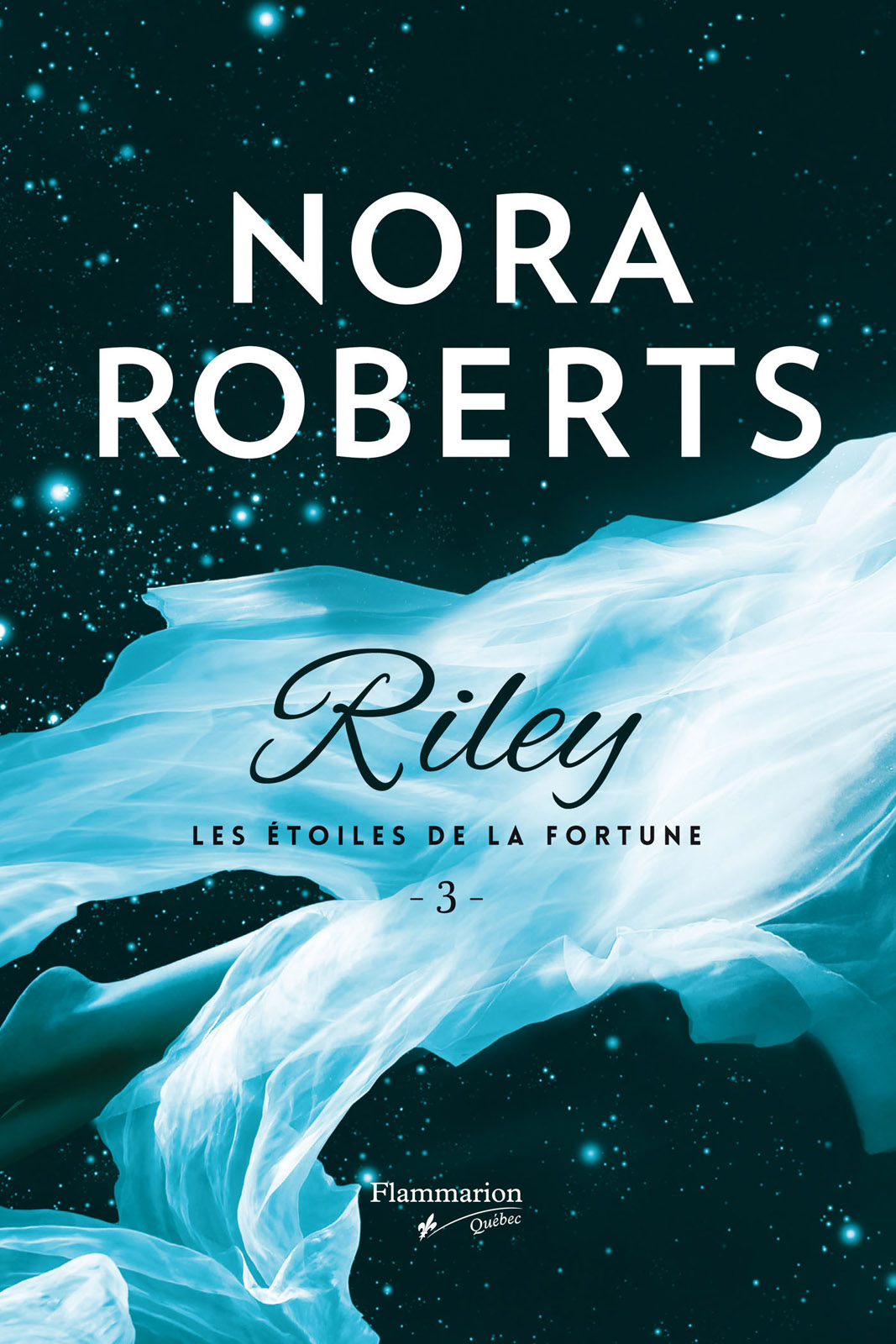 Les 233 Toiles De La Fortune T 3 Riley Par Nora Roberts