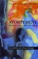 Couverture : Avortement : Pratiques, enjeux, contrôle social Micheline De Sève
