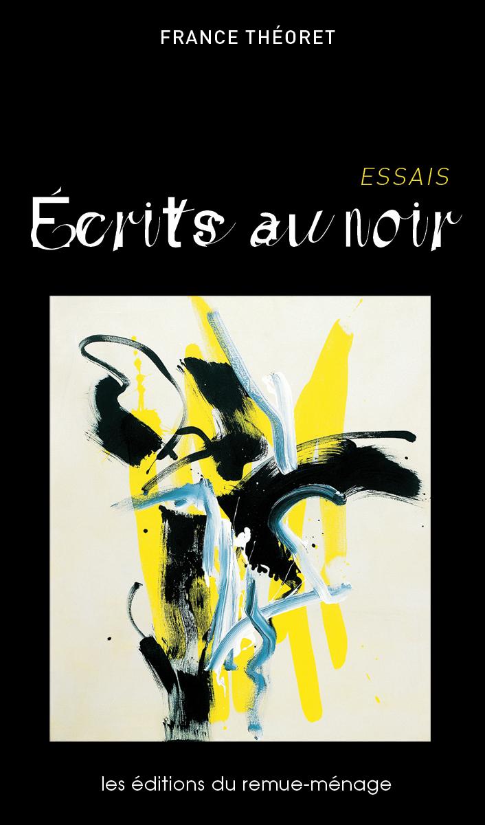 Couverture : Écrits au noir France Théoret