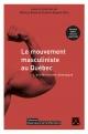 Couverture : Mouvement masculiniste au Québec (Le): l' antiféminisme démasqué Francis Dupuis-déri, Mélissa Blais
