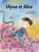 Couverture : Ulysse et Alice Marie-claude Favreau, Ariane Bertouille