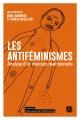 Couverture : Les antiféminismes : analyse d'un discours réactionnaire Francis Dupuis-déri, Diane Lamoureux