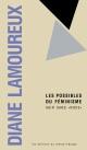 Couverture : Le féminisme des possibles: agir sans nous Diane Lamoureux