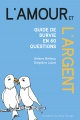 Couverture : L'amour et l'argent : guide de survie en 60 questions Hélène Belleau, Delphine Lobet