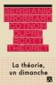 Couverture : La théorie, un dimanche (Nouv. édition) Nicole Brossard, Louise Cotnoir, Louise Dupré, Gail Scott, Louky Bersianik