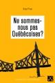 Couverture : Ne sommes-nous pas québécoises? Rosa Pires