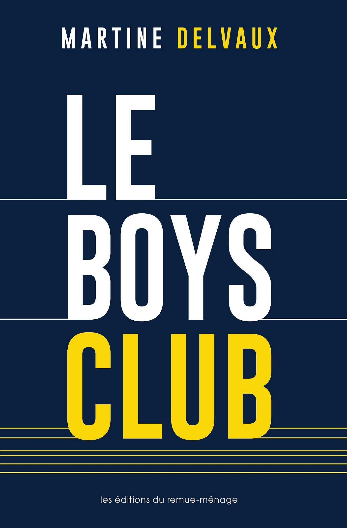 Couverture : Le boys club Martine Delvaux