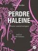 Couverture : Perdre haleine : phrase autoérotique Anne Archet, Arielle Galarneau