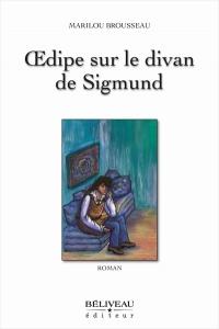 Oedipe sur le Divan de Sigmund