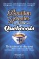 Couverture : Bouillon de poulet pour l'âme des Québécois Jack Canfield, Mark Victor Hansen, Sylvain Dion