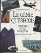 Couverture : Le génie québécois : Histoire d'une conquête Georges-hébert Germain