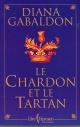 Couverture : Chardon et le Tartan (Le) T.1 Diana Gabaldon