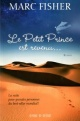 Couverture : Petit prince est revenu... (Le) Marc Fisher