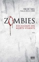 Couverture : Zombies: sociologie des morts-vivants Vincent Paris