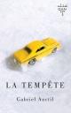 Couverture : Tempête (La) Gabriel Anctil