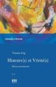 Couverture : Histoire(s) et vérité(s): récits autochtones Stéphanie Alastra, Thomas King