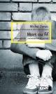 Couverture : Mort ou fif : intimidation, homophobie et suicide Michel Dorais