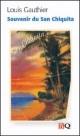 Couverture : Souvenirs du San Chiquita Louis Gauthier