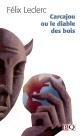 Couverture : Carcajou ou le Diable des Bois Félix Leclerc