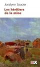 Couverture : Héritiers de la mine (Les) Jocelyne Saucier