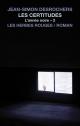 Couverture : L'année noire T.2 : Les certitudes Jean-simon Desrochers