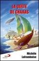 Couverture : Quête de Chaaas (La) T.1 Michèle Laframboise