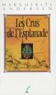 Couverture : Crus de l'Esplanade (Les) Marguerite Andersen