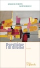 Couverture : Parallèles Marguerite Andersen