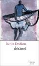 Couverture : Désâmé Patrice Desbiens