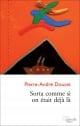 Couverture : Sorta comme si on était déjà là Pierre-andré Doucet