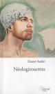 Couverture : Néologirouettes Daniel Aubin