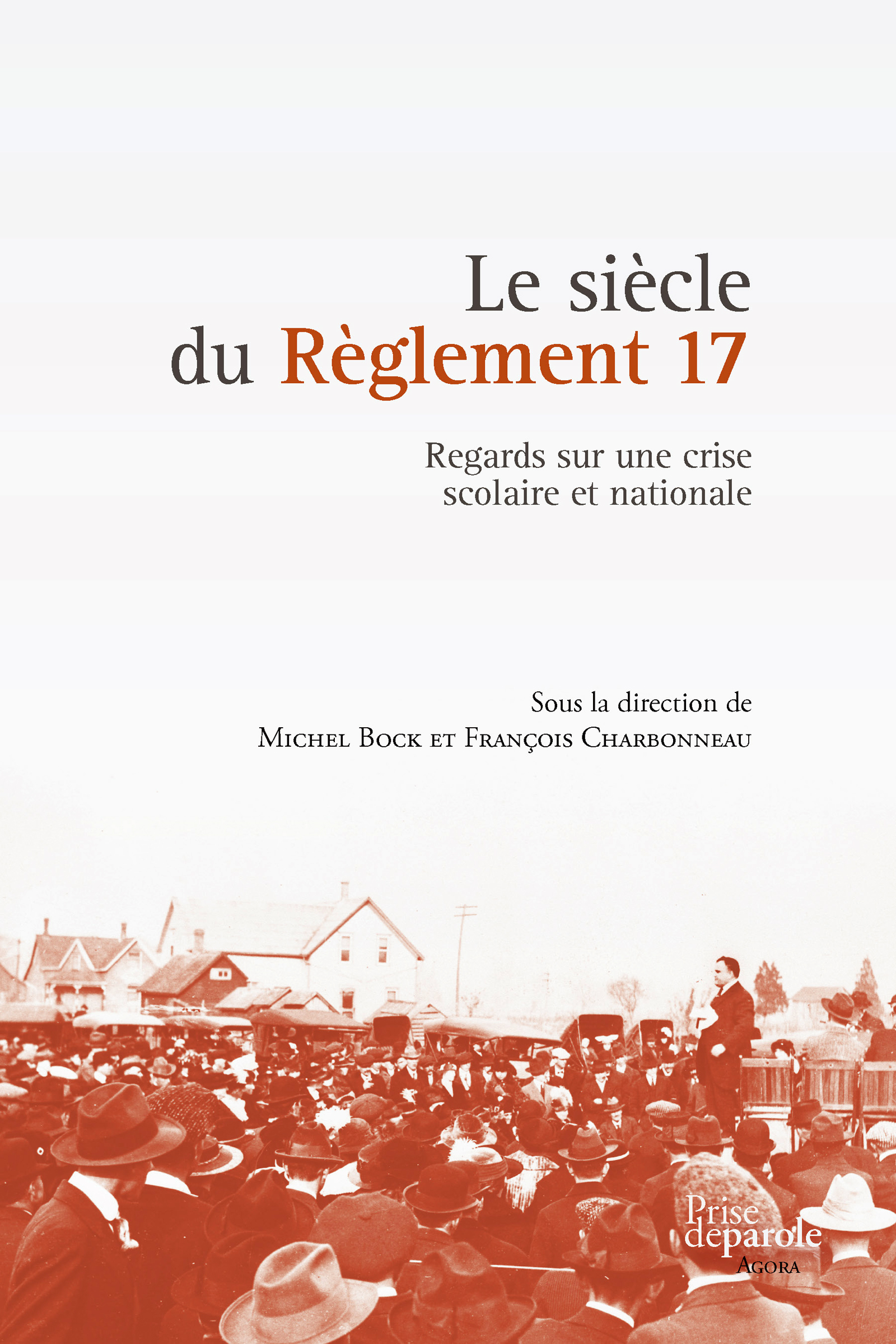 Couverture : Le siècle du Règlement 17 Michel Bock