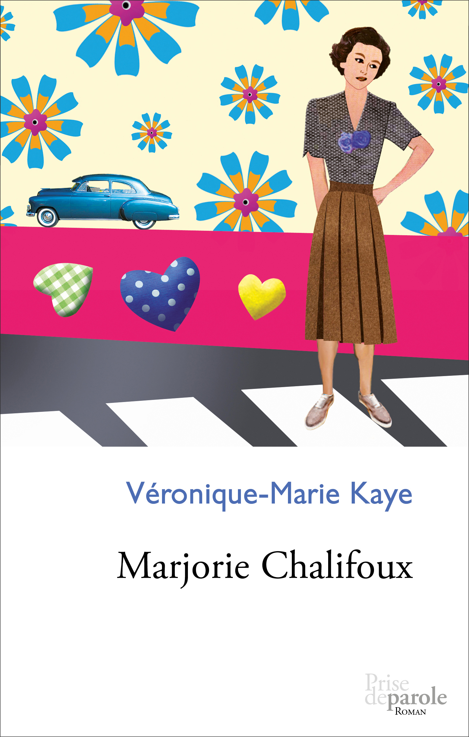 Couverture : Marjorie Chalifoux Véronique-marie Kaye