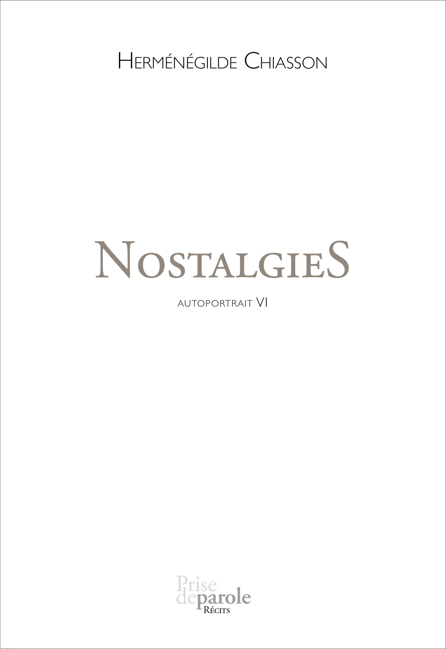 Couverture : Autoportrait T.6: Nostalgies Herménégilde Chiasson