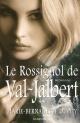 Couverture : L'enfant des neiges T.2 : Le rossignol de Val-Jalbert Marie-bernadette Dupuy