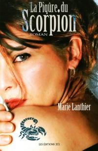 Piqure du Scorpion (La)