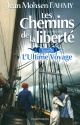 Couverture : Chemins de la liberté (Les) T.2: Ultime voyage Jean Mohsen Fahmy
