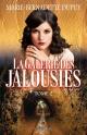 Couverture : La galerie des jalousies T.2 Marie-bernadette Dupuy