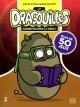 Couverture : Dragouilles(Les): amuse-toi avec la geek! Maxim Cyr, Karine Gottot