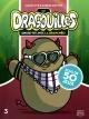 Couverture : Dragouilles(Les): amuse-toi avec la branchée! Maxim Cyr, Karine Gottot