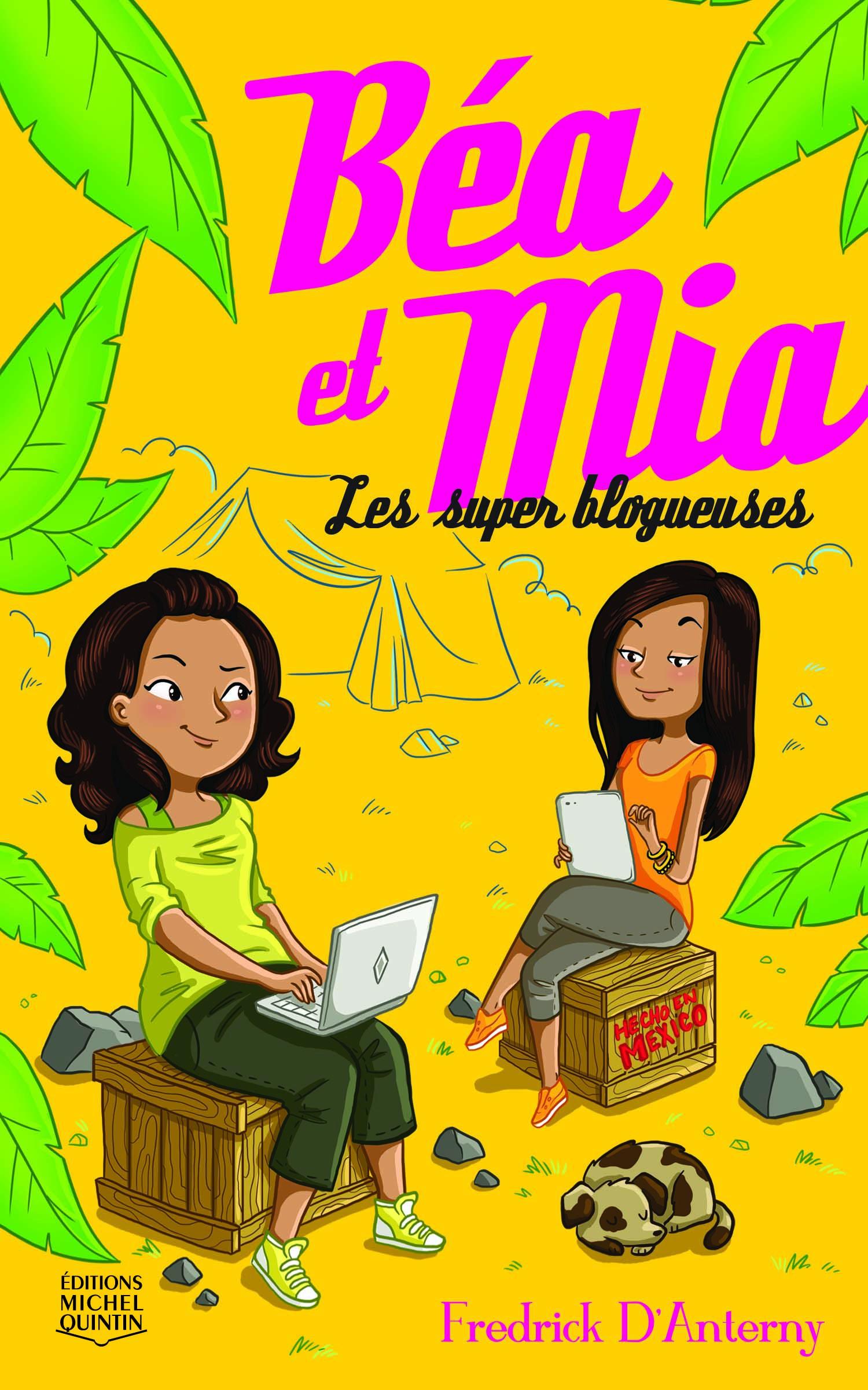 Couverture : Super blogueuses(Les) T.1: Béa et Mia Fredrick D'anterny