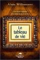 Couverture : Tableau de vie (Le) Alain Williamson