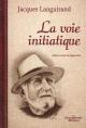 Couverture : Voie initiatique (La) Jacques Languirand